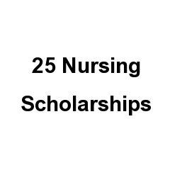 25 Nursing Scholarships
